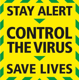 The new 'Stay alert - Control the virus - Save lives' slogan in signage form.
